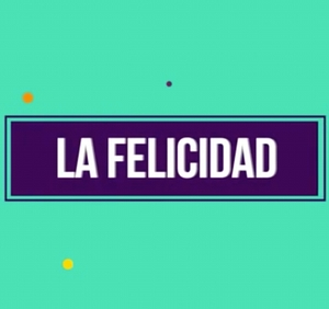 La Felicidad (ft img)
