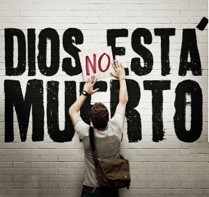 Dios no está muerto (ft img)