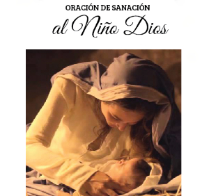Oración de sanación al Niño Dios (ft img)