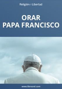Portada Libro Orar Papa Francisco